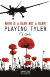 Playing Tyler - T. L. Costa