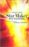 Star Maker - Olaf Stapledon, Freeman John Dyson