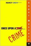 Once Upon a Crime - Carolyn Keene