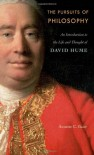 The Pursuits of Philosophy: An Introduction to the Life and Thought of David Hume - Annette C. Baier