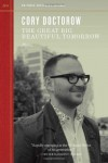 The Great Big Beautiful Tomorrow - Cory Doctorow