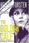 The Golden Calf (Inspector Irene Huss) - Helene Tursten