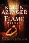 The Flame Priest - Karen Azinger