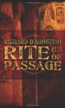 Rite of Passage - Richard D'agostino