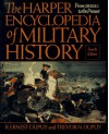 The Harper Encyclopedia of Military History: From 3500 BC to the Present - Trevor N. Dupuy