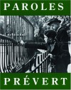 Paroles: Selected Poems (City Lights Pocket Poets Series, #9) - Jacques Prévert, Lawrence Ferlinghetti