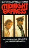 Midnight Express - Billy Hayes, William Hoffer