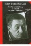 Wspomnienia moich pamiętników - Dobrowolski Jerzy