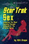 Star Trek Sex - Will Stape
