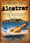 By Michael Esslinger Letters from Alcatraz (Second) [Paperback] - Michael Esslinger