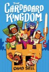 The Cardboard Kingdom - chad sell