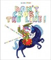 Don't Cross the Line! - Bernardo Carvalho, Isabel Minhos Martins