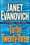 Turbo Twenty-Three - Janet Evanovich