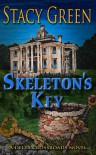 Skeleton's Key - Stacy Green