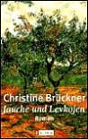 Jauche und Levkojen - Christine Brückner