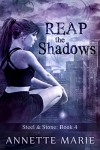 Reap the Shadows - Marie Annette Brown