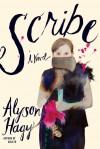 Scribe - Alyson Hagy
