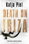 Death on Ibiza - Katja Piel, Maxine Gorman