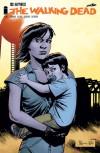 The Walking Dead, Issue #132 - Robert Kirkman, Charlie Adlard, Cliff Rathburn