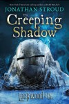 The Creeping Shadow - Jonathan Stroud