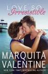 Love So Irresistible - Marquita Valentine