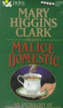 Mary Higgins Clark Presents Malice Domestic 2: A Anthology of Original Mystery Stories (Malice Domestic (Audio)) - Mary Higgins Clark, Mason Adams