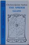 The Spider Glass - Chelsea Quinn Yarbro,  Pat Morrissey