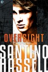 Oversight - Santino Hassell