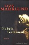 Nobels Testament - Liza Marklund