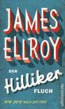 Der Hilliker-Fluch: Meine Suche nach der Frau - James Ellroy