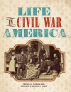 Life in Civil War America - Michael J. Varhola