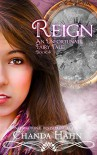 Reign (An Unfortunate Fairy Tale Book 4) - Chanda Hahn