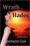 Wrath of Hades - Annie Rachel Cole