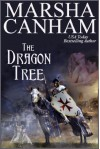 The Dragon Tree - Marsha Canham