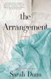 The Arrangement: A Novel - Sarah Dunn