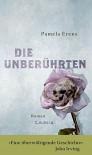Die Unberührten: Roman - Pamela Erens, Ulrike Thiesmeyer