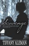 Scavenge: A Smoldering Christmas Novella - Tiffany Aleman