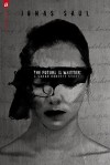 The Future Is Written (Sarah Roberts) - Jonas Saul
