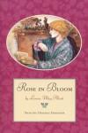 Rose in Bloom - Louisa May Alcott