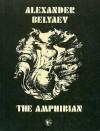 The Amphibian - Alexander Belyaev, L. Kolesnikov