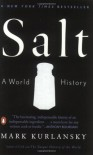 Salt - Mark Kurlansky