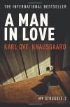 A Man in Love - Karl Ove Knausgård, Don Bartlett