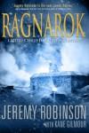 Ragnarok: A Jack Sigler Thriller (Jack Sigler Thrillers) - 'Jeremy Robinson',  'Kane Gilmour'