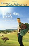 Bring Him Home (Harlequin Superromance) - Karina Bliss