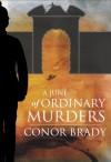 A June of Ordinary Murders - Conor Brady