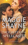 Daughter of the Spellcaster - Maggie Shayne