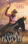 Fit to Be Tied - Robin Lee Hatcher