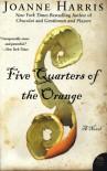 Five Quarters of the Orange - Joanne Harris
