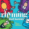 Rhyming Dust Bunnies - Jan Thomas