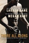 There All Along - Lauren Dane, Megan Hart